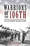 Warriors of the 106th: The Last Infantry Division of World War II