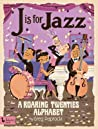 J Is for Jazz by Greg Paprocki