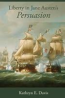 Liberty in Jane Austen's Persuasion