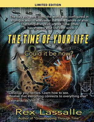 The Time of Your Life: Could It Be Now? (Limited Edition)