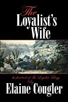 The Loyalist's Wife