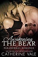 Awakening The Bear (BBW Werebear Paranormal Shifter Romance)