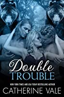 Double Trouble (Her Two Bears, Book 1 & 2)