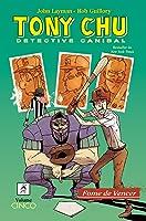 Tony Chu, Detective Canibal - Vol. 5: Fome de Vencer