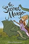 The Second Mango by Shira Glassman