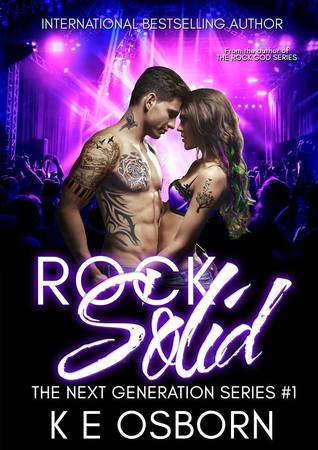 Rock Solid (The Next Generation Series, #1)