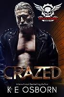 Crazed (Satan's Savages MC, #4)