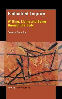 Embodied-Inquiry-Writing-Living-and-Being-through-the-Body