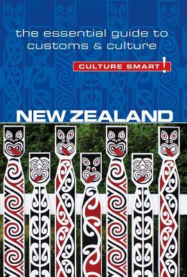 New Zealand - Culture Smart! The Essential Guide to Customs & Culture, Second Edition