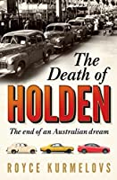 The Death of Holden: The End of an Australian Dream