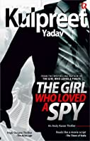 The Girl Who Loved a Spy (Andy Karan #1)