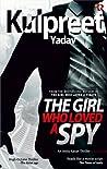 The Girl Who Loved a Spy (Andy Karan #1)