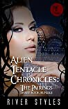 Alien Tentacle Chronicles - The Pairings Three Book Bundle