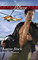 His To Protect (Uniformly Hot! Book 72)