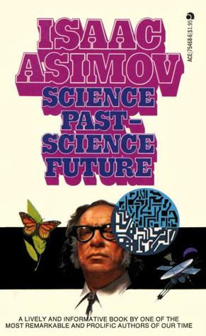 Science Past, Science Future