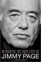 No Quarter: The Three Lives of Jimmy Page