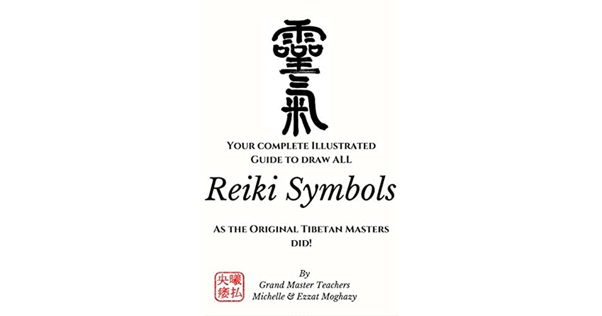 Reiki Symbols Your Complete Illustrated Guide To Draw All Reiki