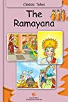Ramayana (Fully Illustrated): Classic Tales (Illustrated Classic Tales)