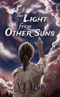 The Light From Other Suns  (The Others, #1)