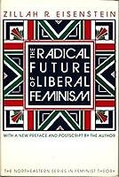 The Radical Future of Liberal Feminism