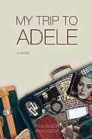 My Trip to Adele