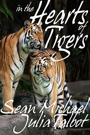 In the Hearts of Tigers