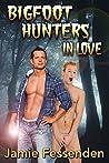 Bigfoot Hunters in Love