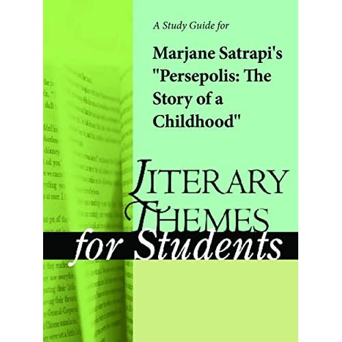 A Study Guide For Marjane Satrapi S Persepolis The Story Of A Childhood By Cengage Learning Gale
