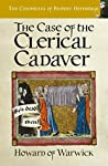 The Case of The Clerical Cadaver (The Chronicles of Brother Hermitage #7)