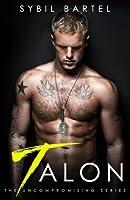Talon (The Uncompromising #1)