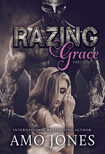 Razing Grace: Razing Grace Part 1