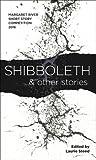 Shibboleth & other stories