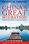 China's Great Migration: How the Poor Built a Prosperous Nation