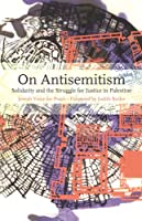 On Antisemitism: The Uses and Abuses of Antisemitism