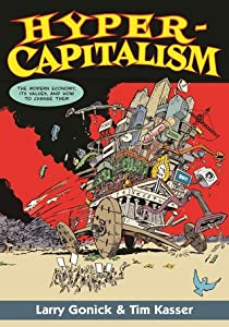Hypercapitalism: A Cartoon Critique of the Modern Economy and Its Values