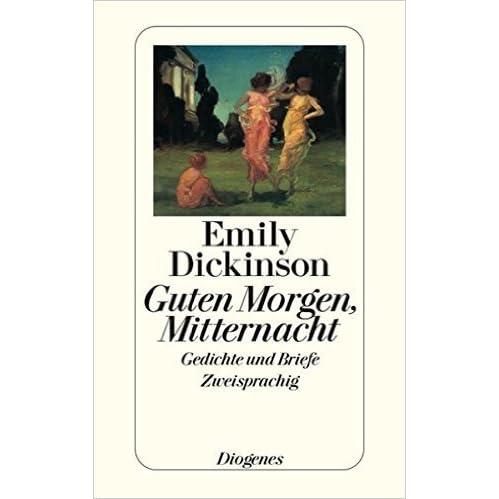 Guten Morgen Mitternacht Gedichte Und Briefe By Emily