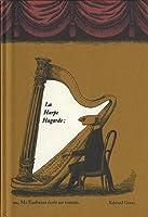 La Harpe Hagarde : Ou Mr Earbrass écrit un roman