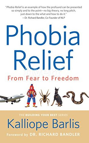 Phobia Relief by Kalliope Barlis