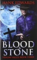 Blood & Stone (Venom Valley #3)