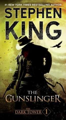 The Gunslinger: The Dark Tower 1