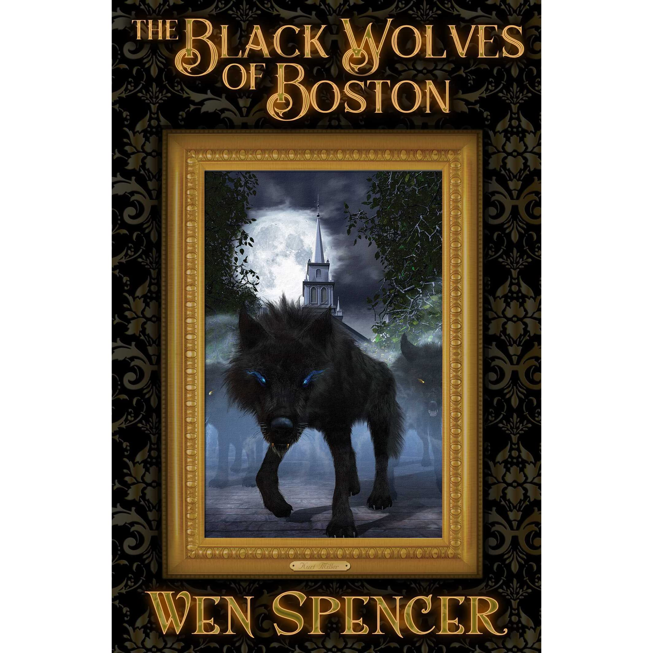 The Black Wolves Of Boston By Wen Spencer €� Reviews, Discussion, Bookclubs,  Lists