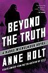 Beyond the Truth (Hanne Wilhelmsen, #7)
