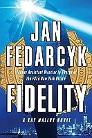 Fidelity (Kay Malloy #1)