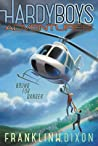 Bound for Danger  (Hardy Boys Adventures, #13)