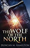 The Wolf of the North (Wolf of the North #1)