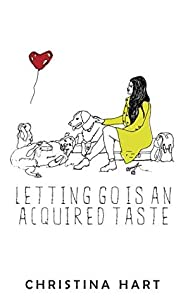 Letting Go Is an Acquired Taste