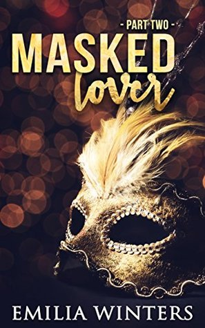 Masked Lover: Part Two
