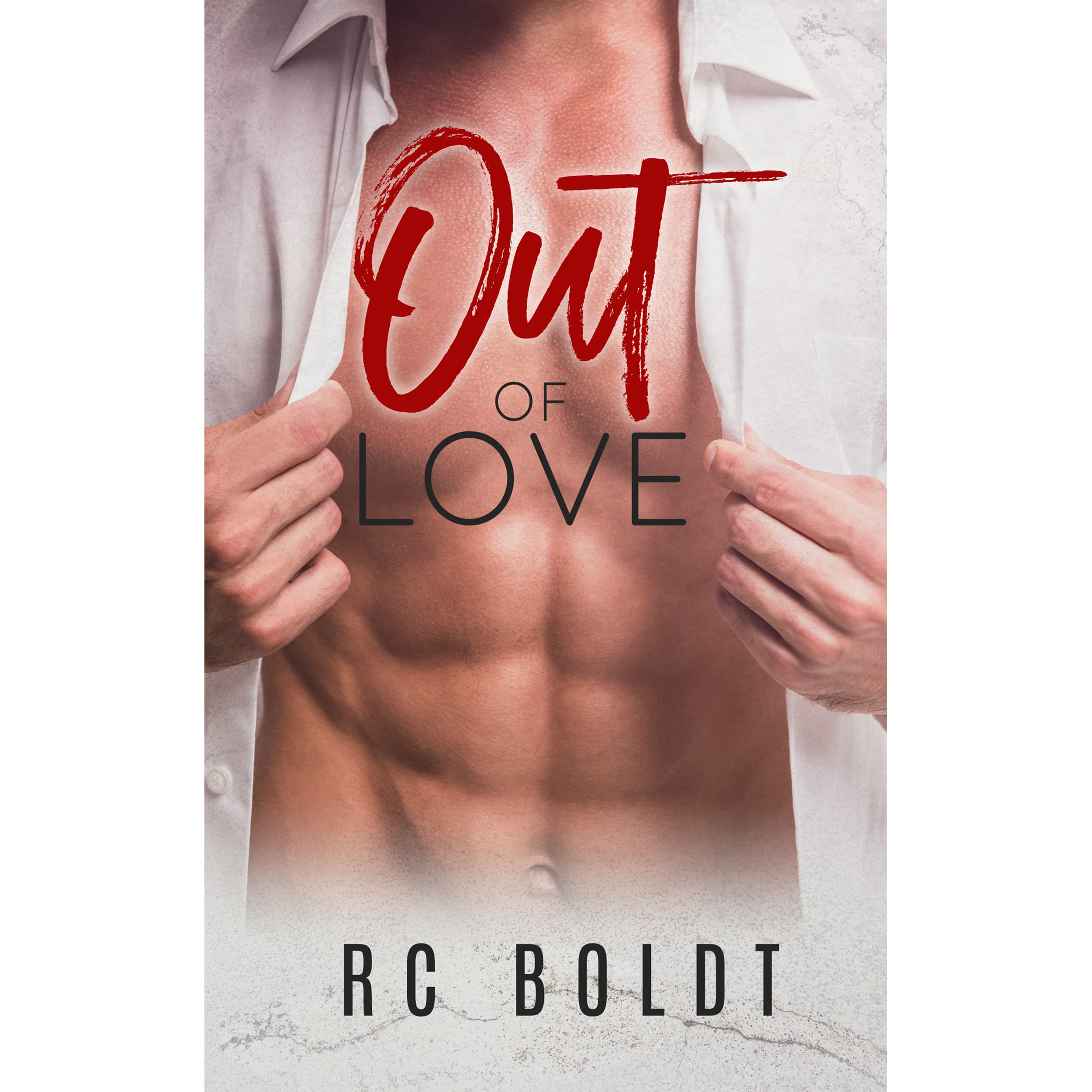 Out Of Love (out Of #1) By Rc Boldt €� Reviews, Discussion, Bookclubs,  Lists