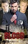 Stronger than Blood (Immortal Trinity, #1)