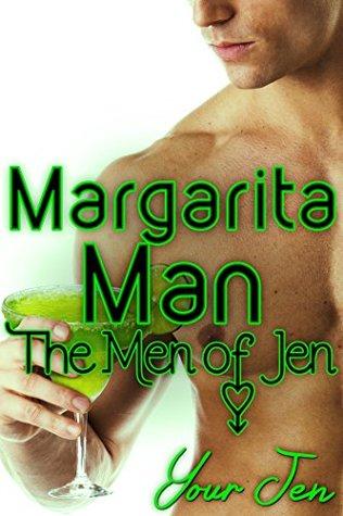 Margarita Man (The Men of Jen Book 3)